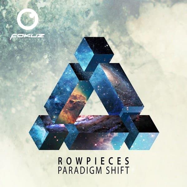 FOKUZCD017-Rowpieces-Paradigm-Shift