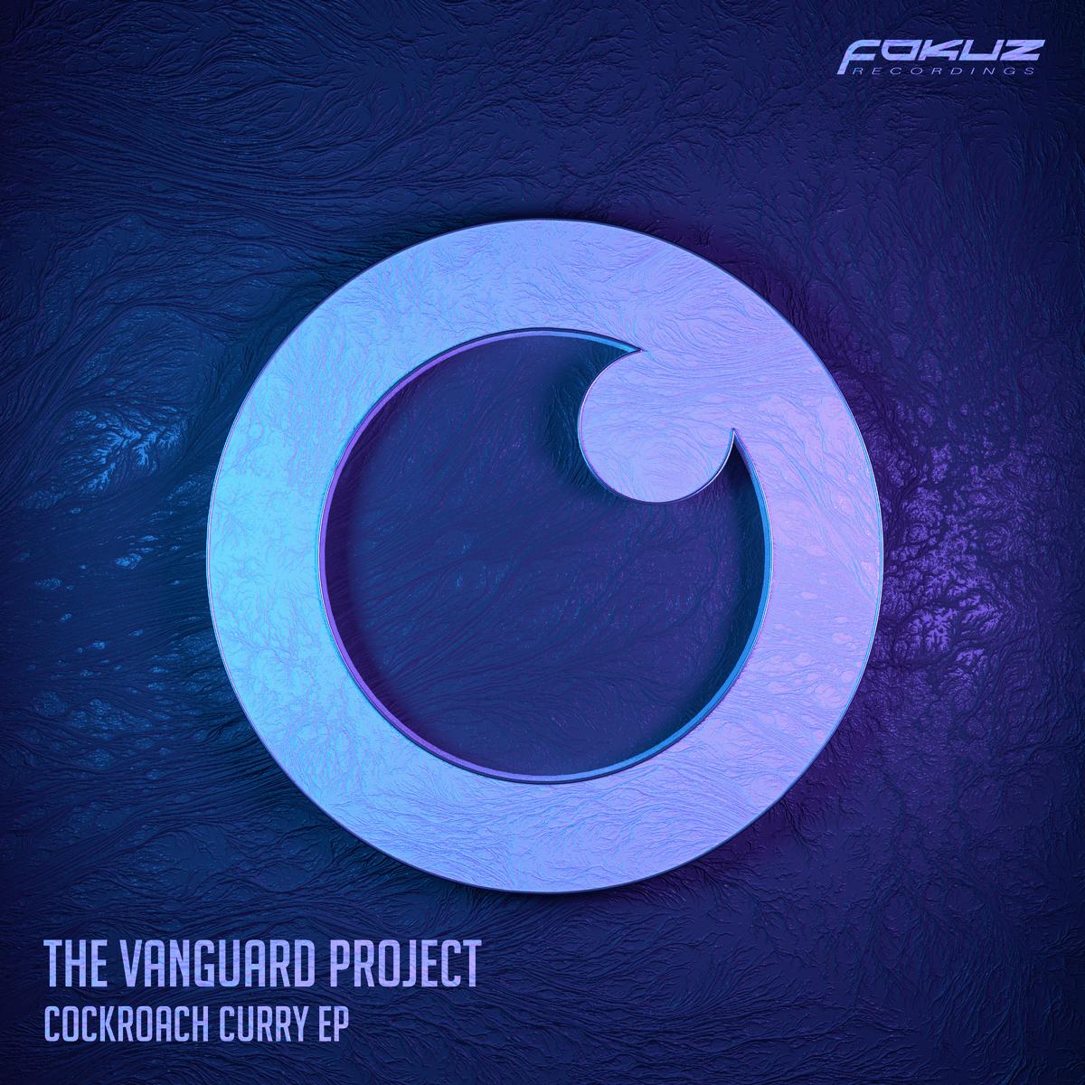 FOKUZ 097 – The Vanguard Project – Cockroach Curry EP