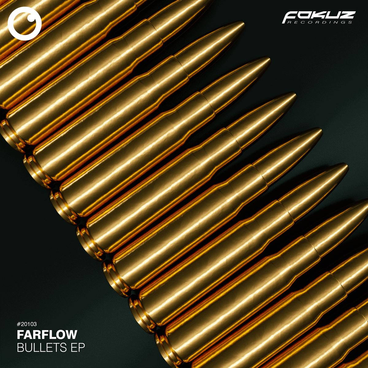 FOKUZ 20103 – FarFlow – Bullets EP 1400