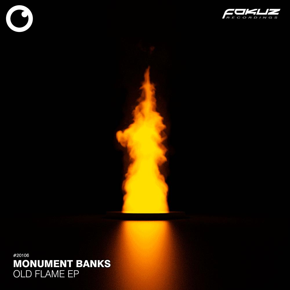 FOKUZ 20106 – Monument Banks  – Old Flame EP_1000
