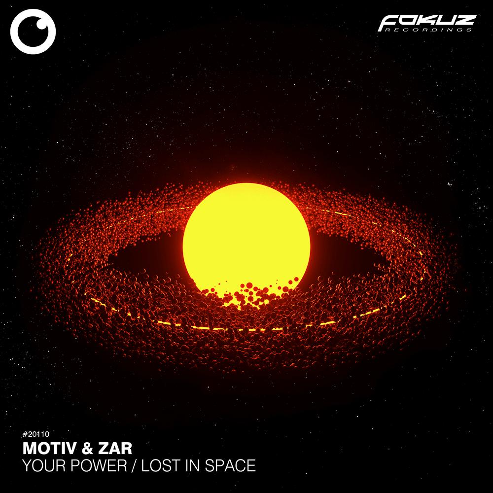 FOKUZ 20110 – Motiv & Zar – Your Power + Lost In Space_1000
