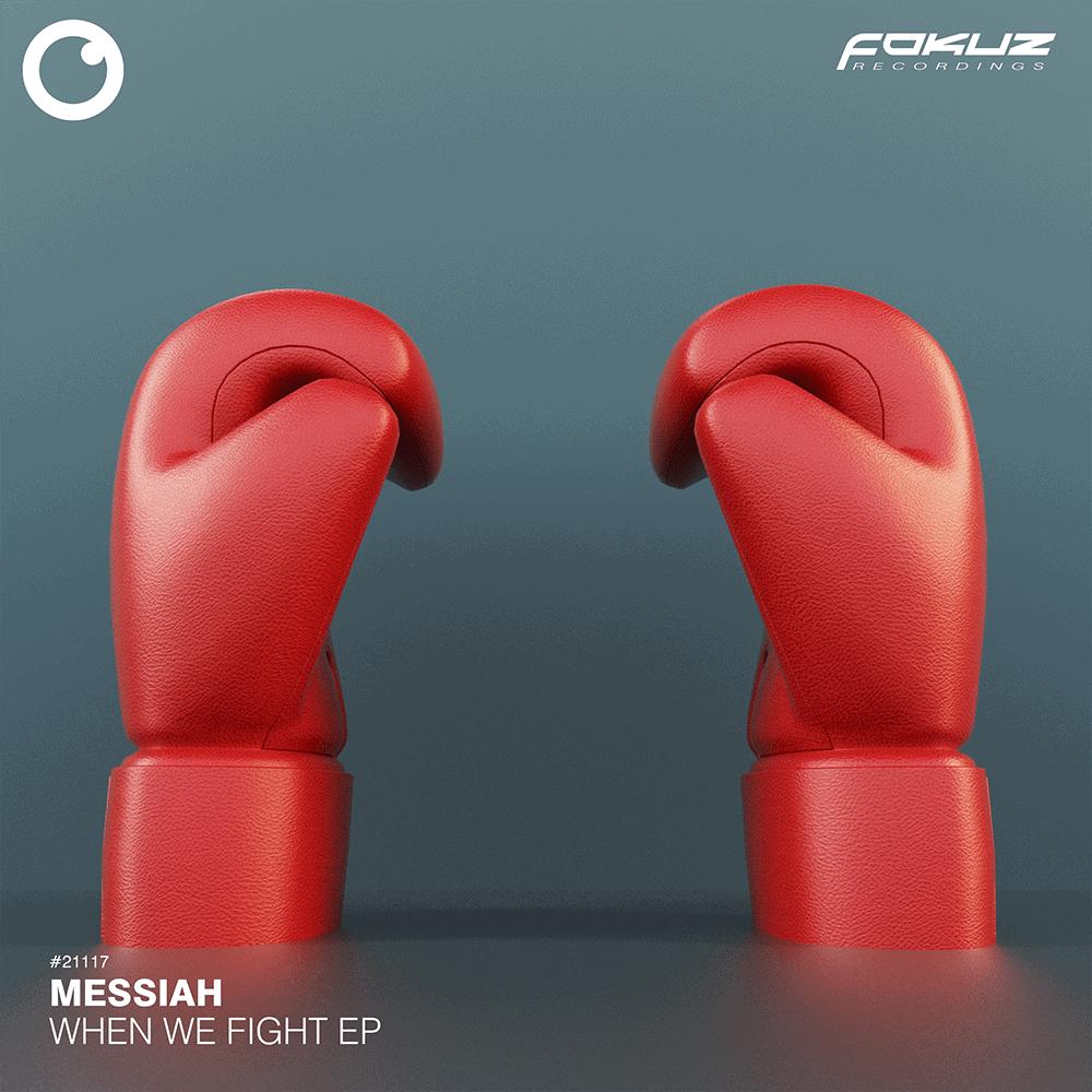 FOKUZ 21117 – Messiah – When We Fight EP1000
