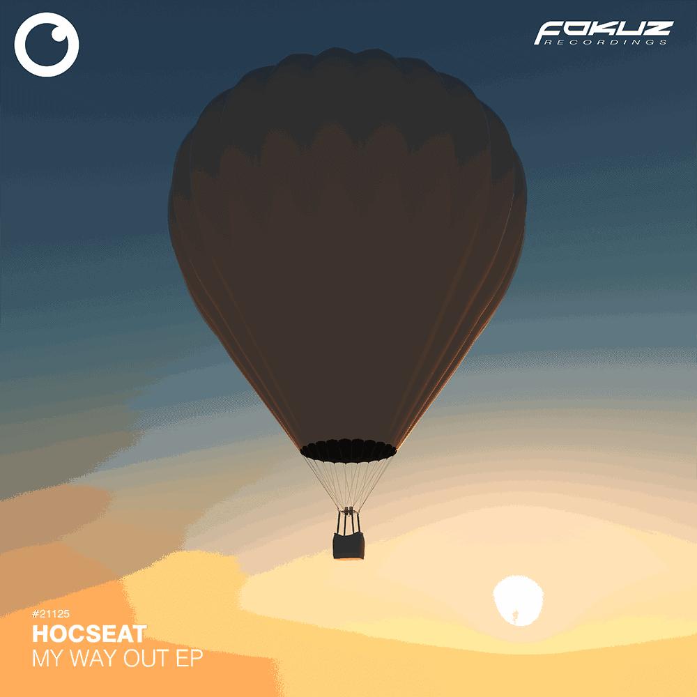 FOKUZ 21125 –  Hocseat – My Way Out EP 1000
