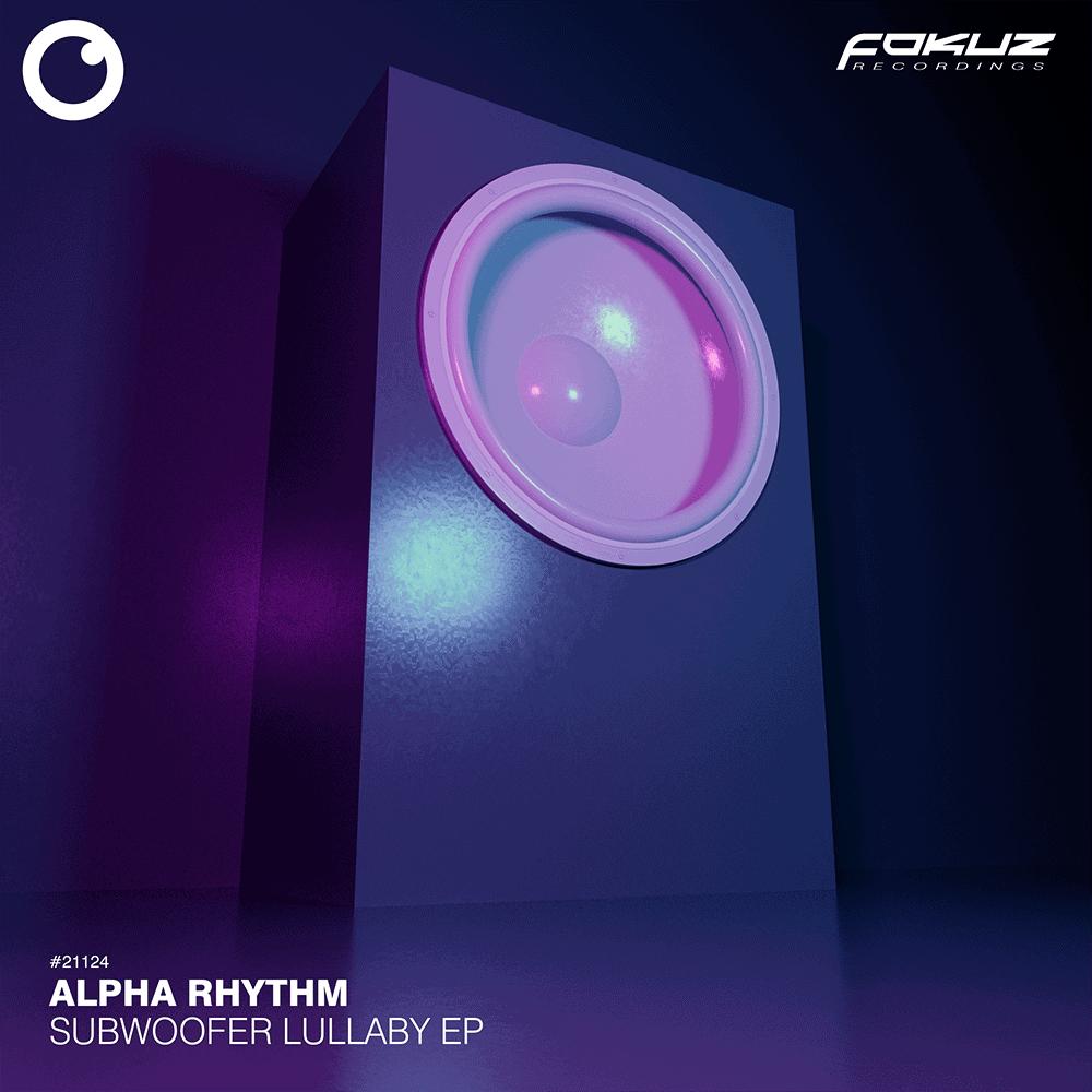 FOKUZ 21124 – Alpha Rhythm – Subwoofer Lullaby EP_1000