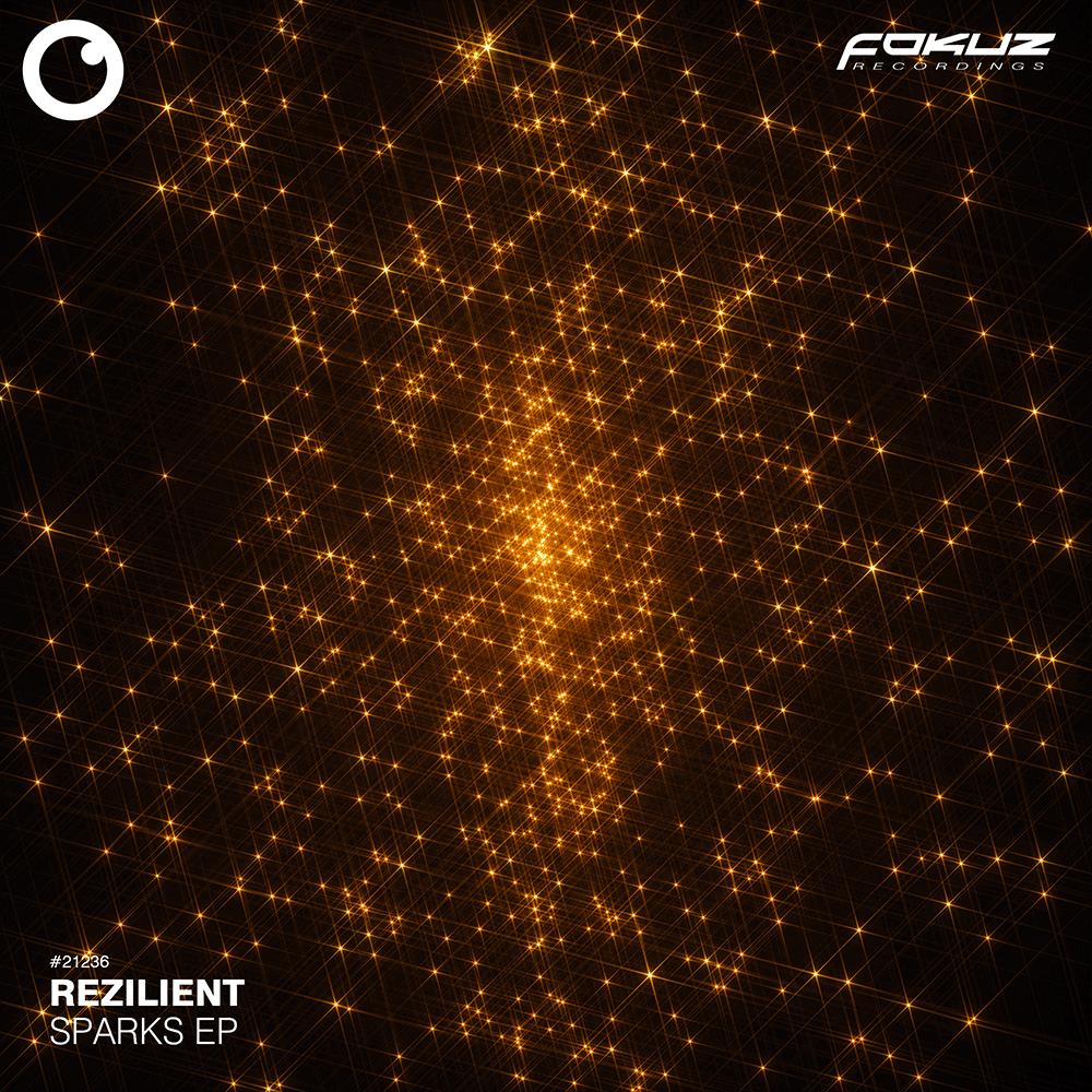 FOKUZ 21236 – Rezilient – Sparks EP_1000