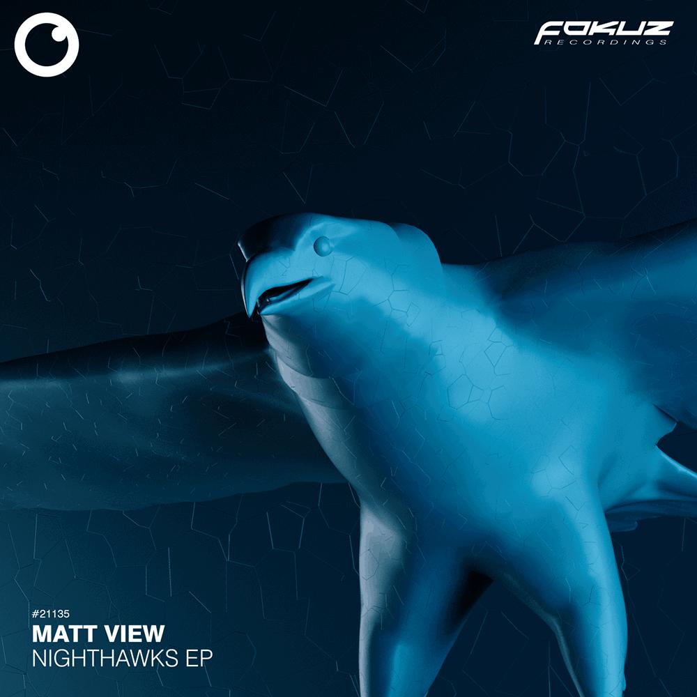 FOKUZ 21135 – Matt View – Nighthawks EP – 1000