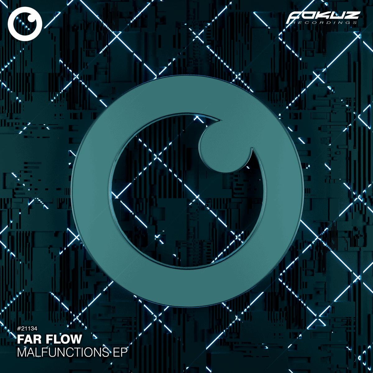 FOKUZ 21134 – Far Flow – Malfunctions EP 1400