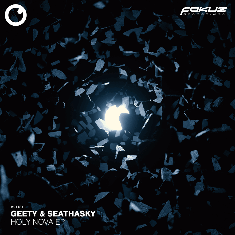 FOKUZ 21131 – Geety & Seathasky – Holy Nova EP1000