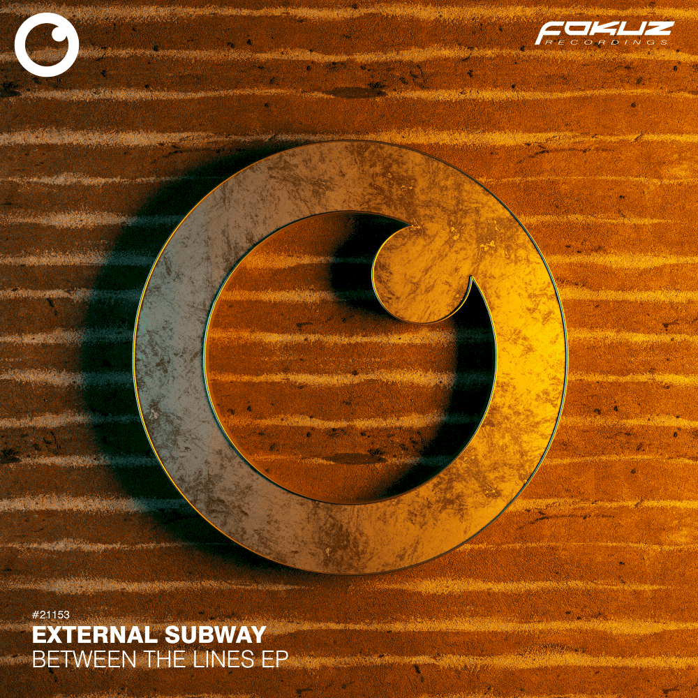 FOKUZ 21153 – External Subway – Between The Lines EP